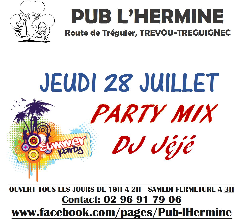 Soirée Party Mix DJ   Jéjé   au pub l'Hermine à St Guénolé jeudi 28 juillet