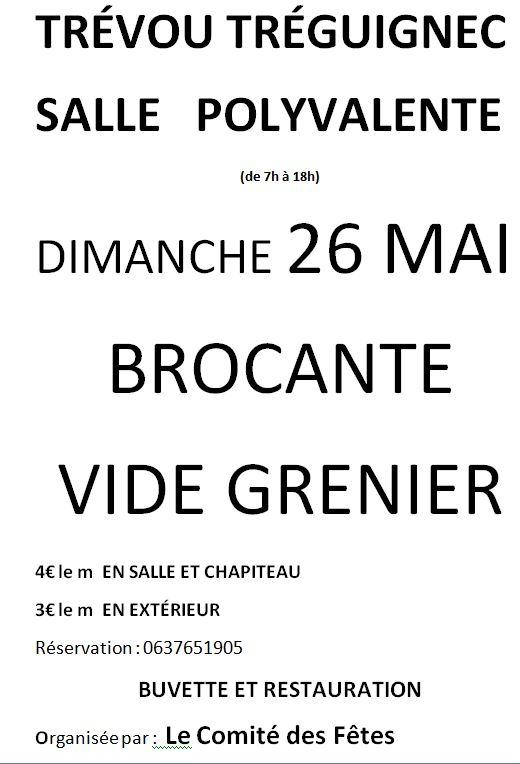 Trévou-Tréguignec dimanche 26 mai  «brocante/vide-greniers du bourg» Pensez à  réserver votre place dès à présent