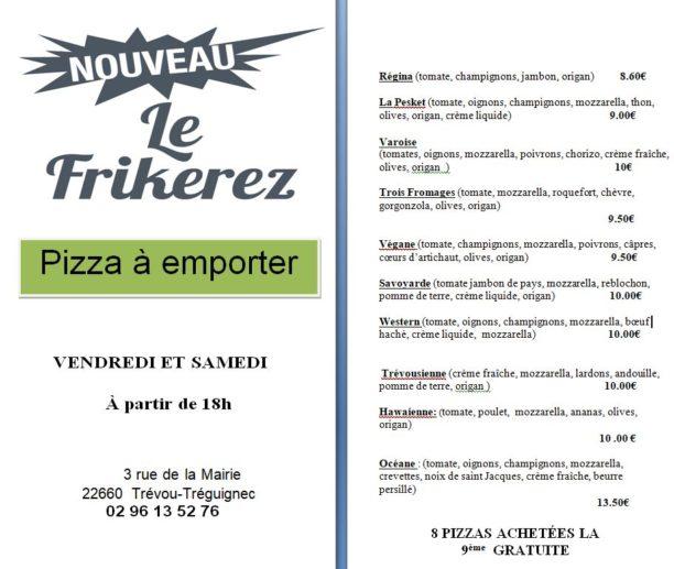 Trévou-Tréguignec Frikerez, pizzas à emporter vendredi et samedi, 8 achetées: la 9ème gratuite