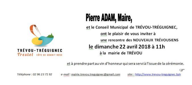 Trévou-Tréguignec info à faire circuler: les nouveaux habitants (arrivés depuis février 2017)  sont invités en mairie le dimanche 22 mars à 11h ainsi que les présidents des associations trévousiennes