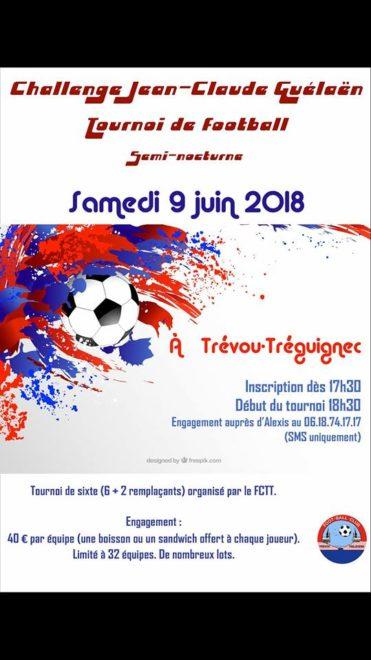 Trévou-Tréguignec le FCTT organise le tournoi de sixte Jean-Claude GUÉLLAËN le samedi 9 juin  en semi-nocturne au stade de Trévou