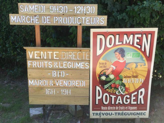 Trévou-Tréguignec Marché à la ferme: de 9h30 à 12h30 et visite guidée de l'exploitation Bio à 11h  chaque samedi matin à Dolmen et Potager, entre le 7 juillet et le 25 août;  mais aussi vente directe le mardi et le vendredi de 16h à 19h toute l'année
