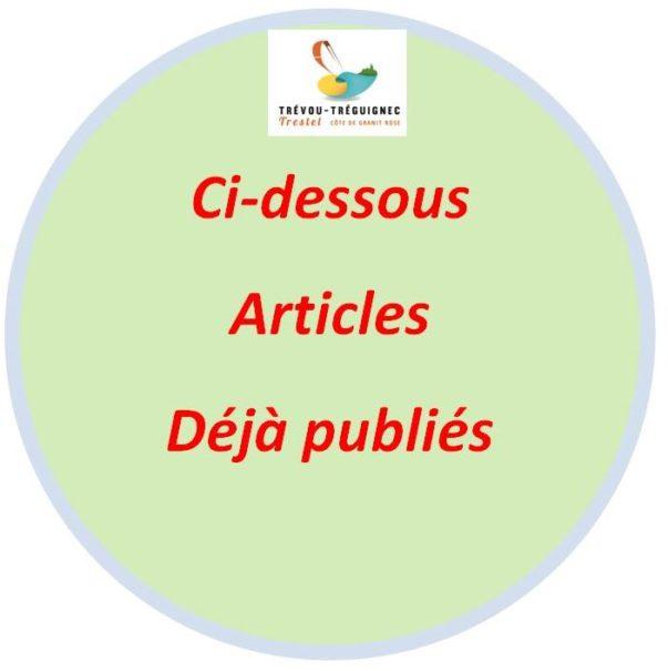 À partir d'ici,  articles  déjà édités  mais  présentant encore un certain intérêt notamment pour les nouveaux inscrits                      Trévou-Tréguignec