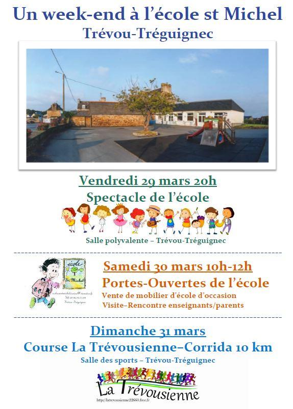 École Saint Michel 29-30 et 31 mars: un week-end de Porte Ouverte avec vente de mobilier ancien (samedi matin 30/03) mais aussi un spectacle (vendredi soir 29/03) et la course La Trévousienne (dimanche 31/03)                                     Trévou-Tréguignec