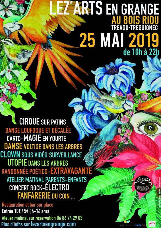 «Léz'Arts en Grange»  de retour au BoisRiou  le samedi 25 mai dès 10h00 et jusqu'à 22h avec un  programme renversant, pour tous…   à découvrir ici….               Trévou-Tréguignec