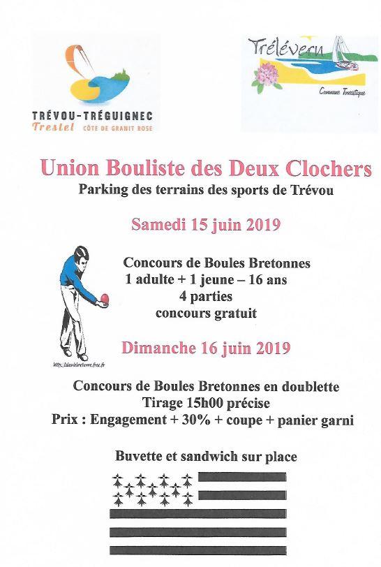 2 concours de boules avec l'UBDC le samedi 15 et le dimanche 16 juin à 15h          au terrain des sports de Trévou, route de Camlez