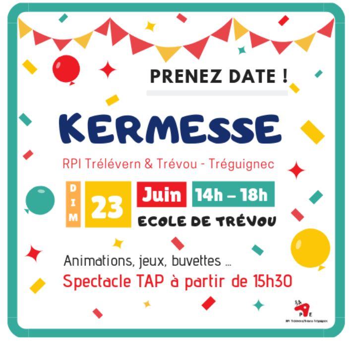 RPI: écoles publiques de Trévou-Trélévern  Kermesse le dimanche 23 juin  avec présentation des TAP; école de Trévou