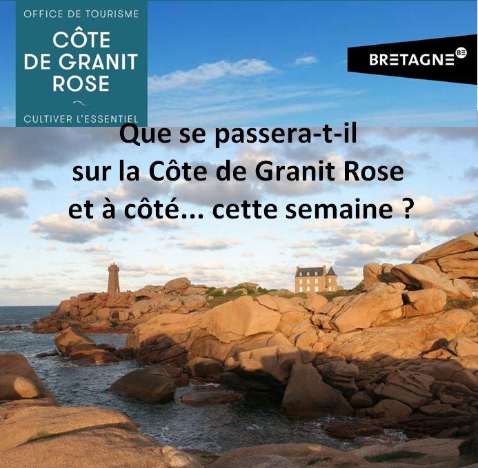 Animations du moment sur la Côte de Granit Rose à découvrir ici (en ligne chaque vendredi le programme de la semaine à venir)