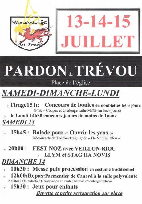 Pardon du bourg du Trévou: 13-14 et 15 juillet: des concours de boules, une marche, un fest-noz, une messe mais aussi un repas.. pensez à acheter vos tickets repas.