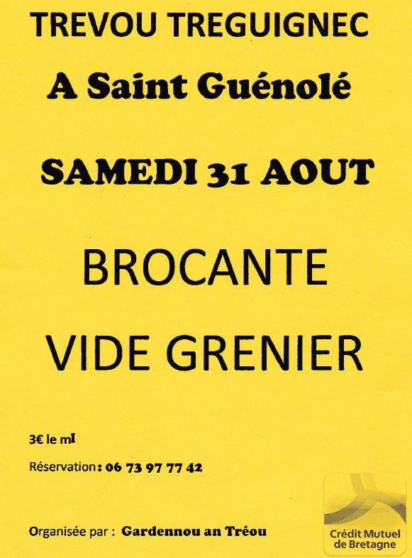Le vide-grenier du pardon de St Guénolé sera organisé par les Gardennou An Treou et se tiendra le samedi 31 août.. Inscriptions dès à présent.    Trévou