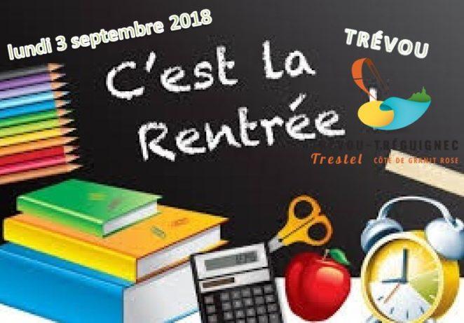 Dans quelques jours, c'est la rentrée:  lundi 2 septembre … Bonne rentrée aux enfants, aux enseignants, aux parents…   infos générales écoles de Trévou-Trélévern           Trévou