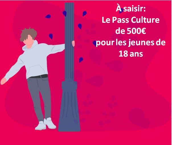 Le PASS CULTURE de 500€ pour les jeunes de 18 ans…. à ne pas manquer! c'est encore le moment d'en profiter…    une appli à télécharger pour s'inscrire…                     Trévou