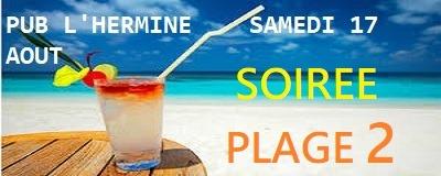 Nolwenn de l'Hermine-St Guénolé  vous attend à l'Hermine samedi 17 août pour la  soirée plage 2