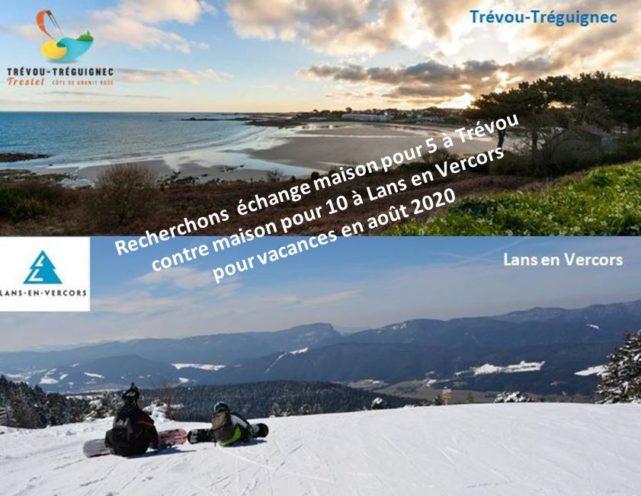Jumelage: une famille de Lans en Vercors (Isère) propose sa maison pour 8 à 10 personnes contre une maison pour 5 à Trévou en août 2020. Qui est partant?