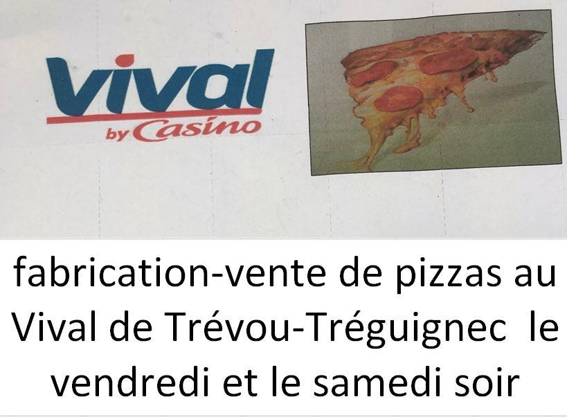 Des pizzas à emporter le vendredi et le samedi soir au VIVAL à Trévou (sur commande)