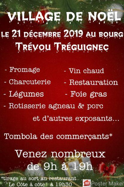 À ne pas manquer: un village de Noël samedi 21 décembre de 9h à 19h au bourg de Trévou-Tréguignec et le tirage de la tombola des commerçants à 19h30. On compte sur vous…!