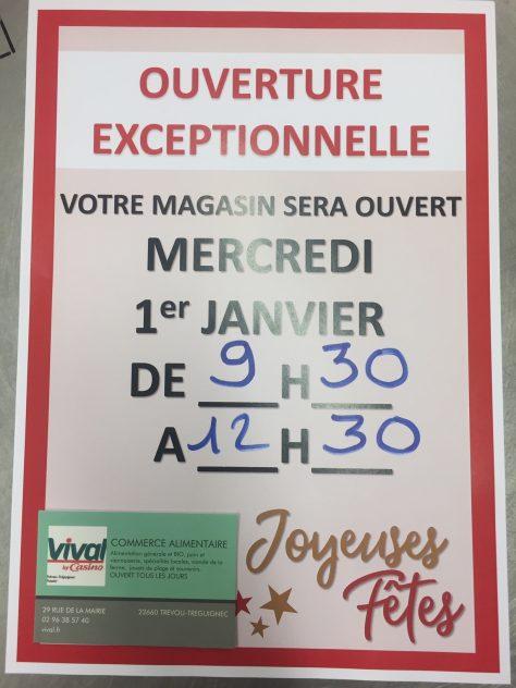 Le VIVAL (supérette) sera ouvert en continu le 31 décembre de 9h à 18h et de 9h30 à 12h30 le 1er janvier