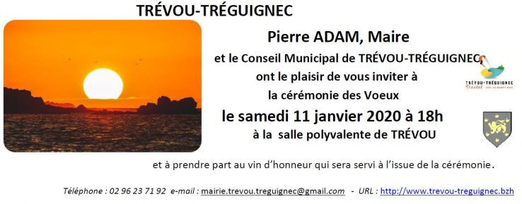 Pierre ADAM, Maire de Trévou-Tréguignec et la municipalité invitent la population à la cérémonie des Voeux  le SAMEDI 11 janvier à 18h / discours, diaporama, apéritif pour tous… venez nombreux!