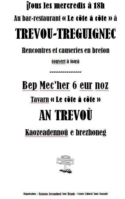 Kaozeadennoù e brezhoneg : des causeries en Breton au Côte à Côte à Trévou-Tréguignec  le mercredi à 18h.  Découvrez le programme ci-dessous. Bep merc'her, da 6 eur noz, Kaozeadennoù e brezhoneg, digor d'an holl.