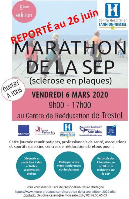 le 5ème marathon de la SEP qui devait se tenir le vendredi 6 mars au CRRF de Trestel en Trévou-Tréguignec est reporté au 26 juin