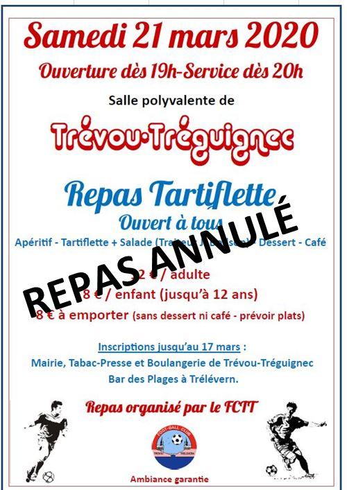 La  soirée tartiflette du FCTT (club de foot)  prévue le 21 mars à Trévou, est annulée