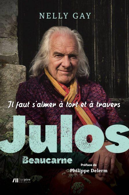 Nelly GAY sort son 2ème ouvrage : une biographie de Julos Beaucarne (un reportage télévisé)