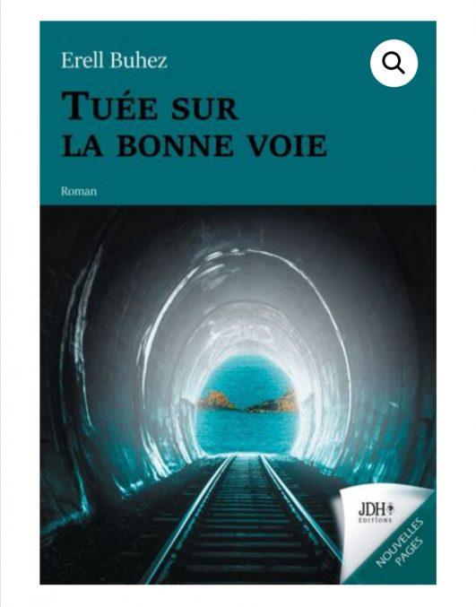 """Érell BUHEZ, trévousienne,  est de retour à Trévou. Elle  nous parle de son 1er livre  qui vient de sortir : """"Tuée sur la bonne voie"""" … à découvrir.. thème saisissant..  Meilleure vente du mois chez l'éditeur"""