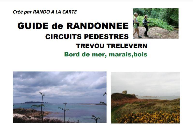 Un livret de randonnées sur Trévou-Trélévern en vente à  Trévou et des randonnées guidées le mardi matin