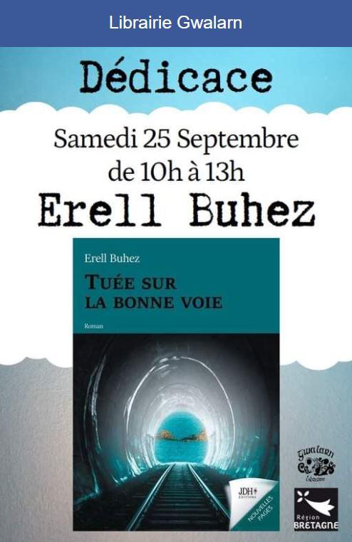 """Érell BUHEZ, trévousienne,  vous invite à une matinée """"dédicace"""" à la librairie Gwalarn à Lannion pour son livre  """"Tuée sur la bonne voie""""  thème saisissant.."""